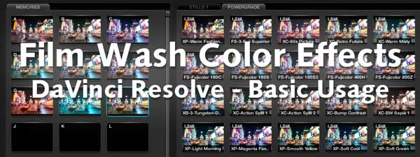 Film Wash Color Effects for DaVinci Resolve - Basic usage